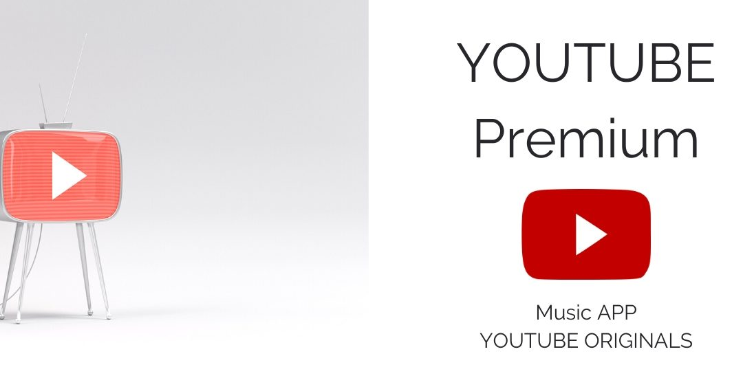 YouTube Premium – ce aduce nou publicului?